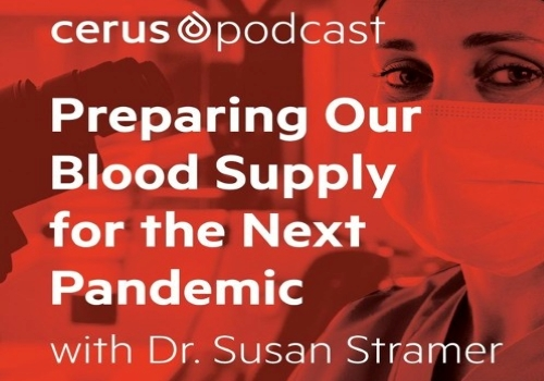 """Preparing our blood supply for the next pandemic"" with Dr. Susan Stramer"
